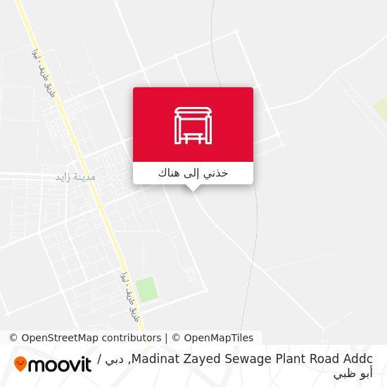 خريطة Madinat Zayed Sewage Plant Road Addc