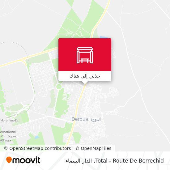 خريطة Total - Route De Berrechid