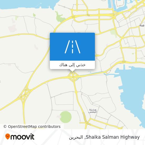 خريطة Shaika Salman Highway