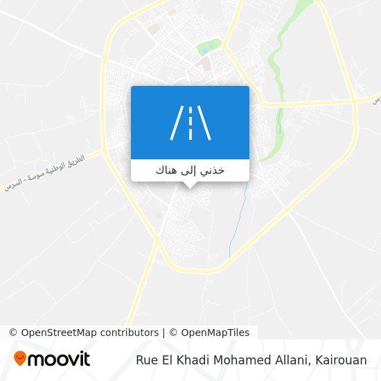 خريطة Rue El Khadi Mohamed Allani
