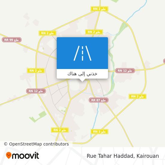 خريطة Rue Tahar Haddad