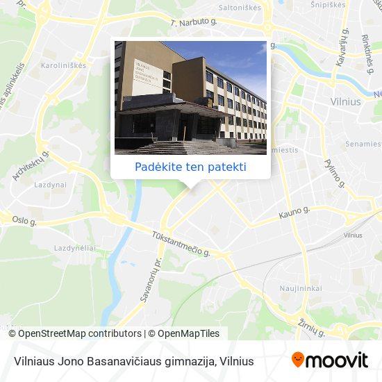 Vilniaus Jono Basanavičiaus gimnazija žemėlapis