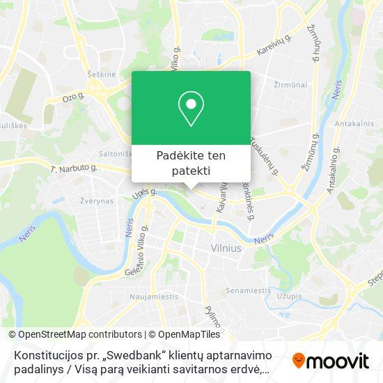 """Konstitucijos pr. """"Swedbank"""" klientų aptarnavimo padalinys / Visą parą veikianti savitarnos erdvė žemėlapis"""