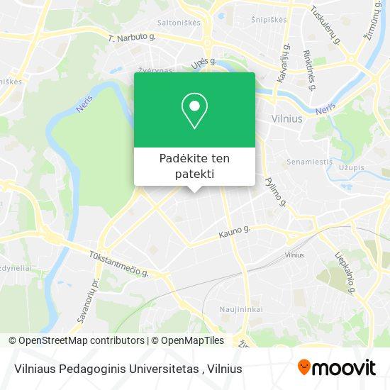Vilniaus Pedagoginis Universitetas žemėlapis