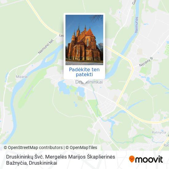 Druskininkų Švč. Mergelės Marijos Škaplierinės Bažnyčia žemėlapis