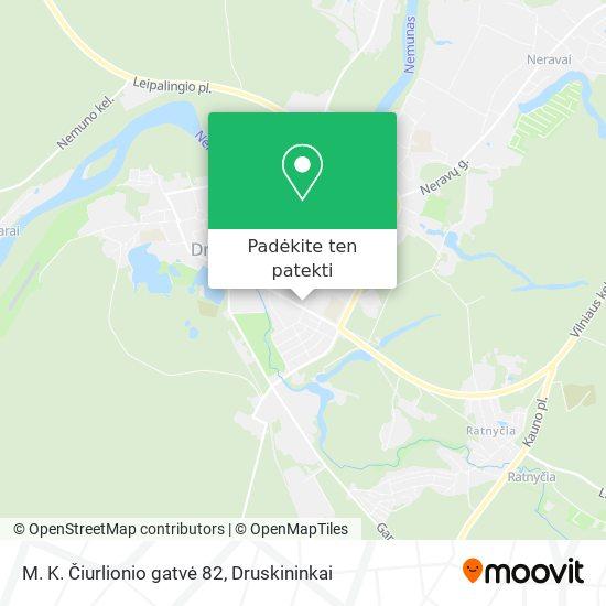 M. K. Čiurlionio gatvė 82 žemėlapis