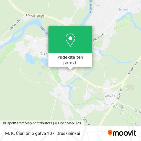 M. K. Čiurlionio gatvė 107 žemėlapis