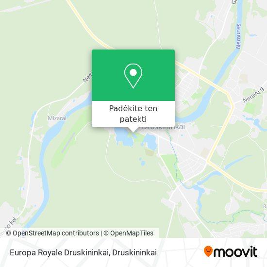 Europa Royale Druskininkai žemėlapis